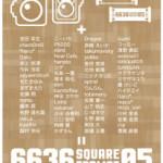 【終了】「6636 Square Format 05」がはじまりました!